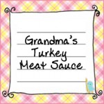 grandmas_turkey_meat_sauce