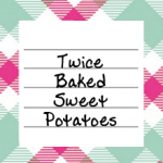 twice_baked_sweet_potatoes
